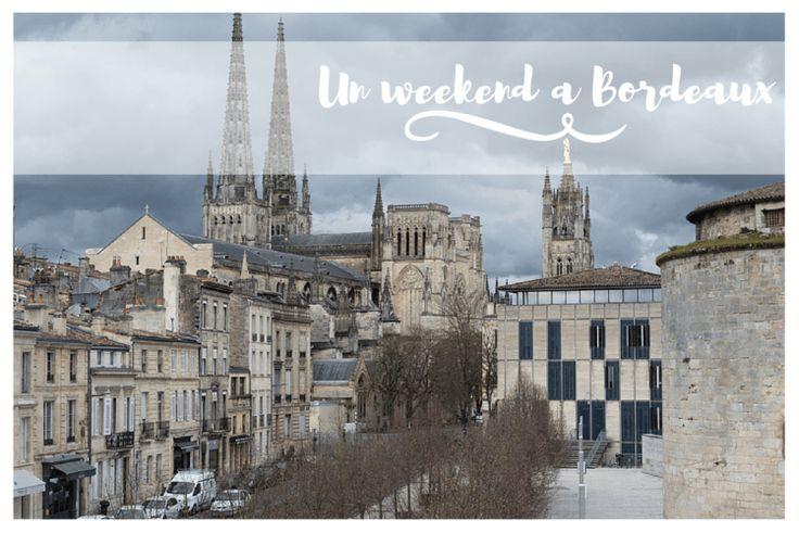 Un weekend a Bordeaux