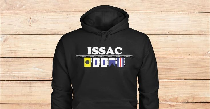BLACK HOODIES FOR ISSAC. Are you Issac? Please checkout on Viralstyle!#names #namesissachoodies #issac #alphabetflagshoodies #nauticalflagshoodies
