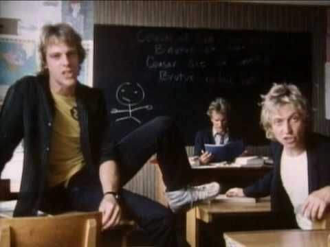 The Police - Don't Stand So Close To Me. Why didn't any of my teachers look like Sting? ;p