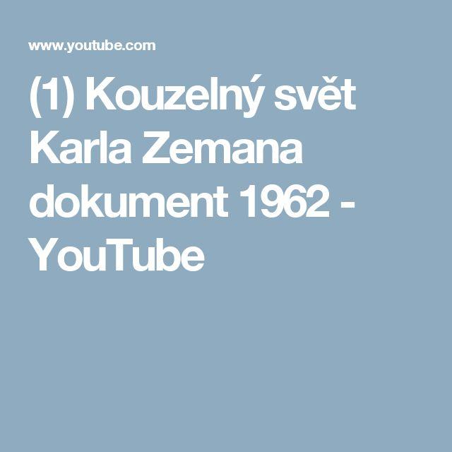 (1) Kouzelný svět Karla Zemana dokument 1962 - YouTube