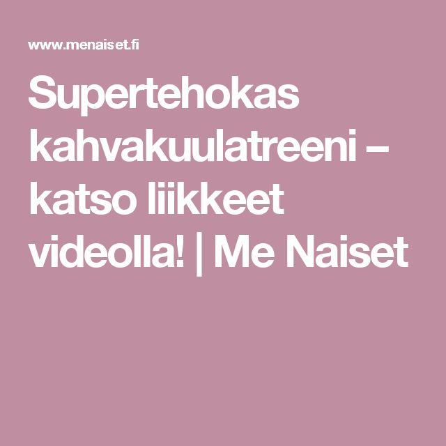 Supertehokas kahvakuulatreeni – katso liikkeet videolla! | Me Naiset