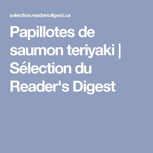 Papillotes de saumon teriyaki   Sélection du Reader's Digest