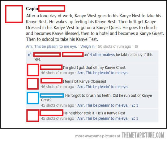 Kanye West's daily life explained by Facebook…