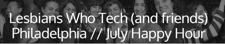 Lesbians Who Tech (and friends) Philadelphia is back in action with an awesome #happyhour July 9th at City Tap House Logan Square! Get geeky with like-minded techies from 5-7PM and enjoy some drinks! http://lesbianswhotech.org/events/event/lesbians-who-tech-and-friends-philadelphia-july-happy-hour/