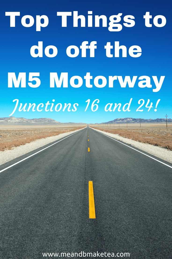 Top Things to do off the M5 Motorway - Junctions 16 and 24! If you are travelling in the UK between Bristol and Taunton then take a read of the things to do off the motorway with kids!