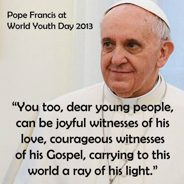 Pope Francis World Youth Day Quotes Google Search