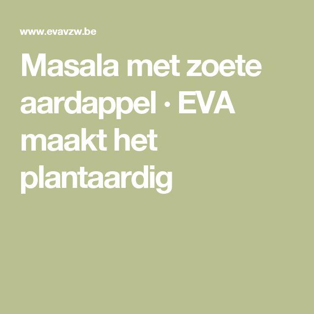 Masala met zoete aardappel · EVA maakt het plantaardig