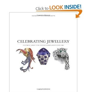 Celebrating Jewellery: Exceptional Jewels of the Nineteenth and Twentieth Centuries: Amazon.co.uk: David Bennett, Daniela Mascetti: Books