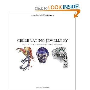 Celebrating Jewellery: Exceptional Jewels of the Nineteenth and Twentieth Centuries: Amazon.co.uk: David Bennett, Daniela Mascetti: Books