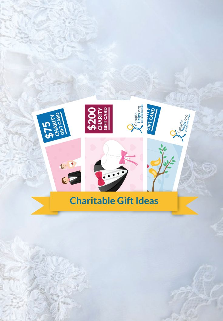 #Wedding season is in full swing! Give a loving and unique gift—a CanadaHelps charity gift card.