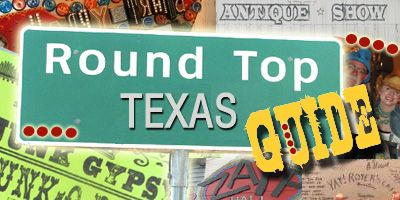 Round Top, Texas ~ Then & Now Must visit antiques week in Roundtop!