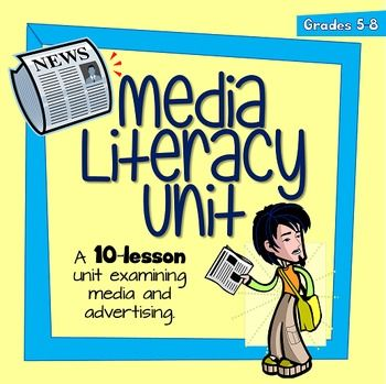 A Media Literacy 10-Lesson Unit to share with my students.
