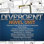 "Divergent Novel Unit - Common Core State Standards Aligned  Comprehensive literature novel unit for Veronica Roth's ""Divergent."" *Updated* with edi..."