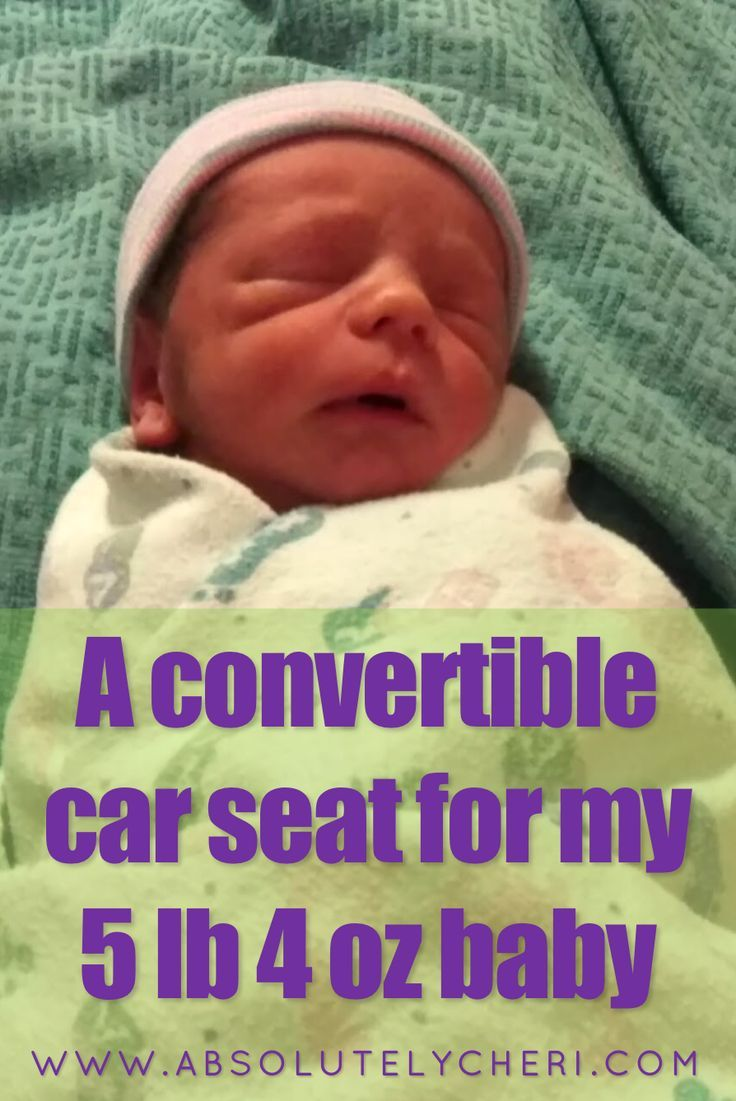 I Get Weird Looks When Tell People Used A Convertible Car Seat For My 5 Lb 4 Oz Newborn Baby It Was So Much Better Than The Infant