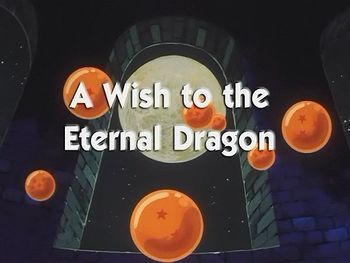 Dragon Ball - Sezon 1 , Episodul 12 - A Wish to the Eternal Dragon | Dragon Ball , Z , GT si SUPER- Toate seriile si episoadele online subtitrate in romana gratis HD