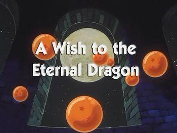 Dragon Ball - Sezon 1 , Episodul 12 - A Wish to the Eternal Dragon | Dragon Ball , Z , GT si SUPER- Toate seriile si episoadele online subtitrate in romana gratis HD