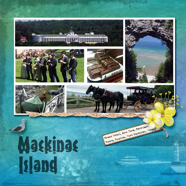 mackinac island wildcard weekend - Weekend Wildcard Challenge - Gallery - Scrap Girls Digital Scrapbooking Forum