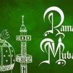 Ramadan(Ramzan) Mubarak