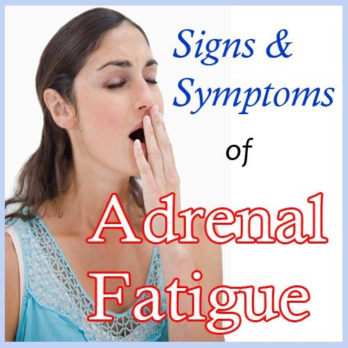 Could You Have Adrenal Fatigue?...Signs And Symptoms You Should Know...