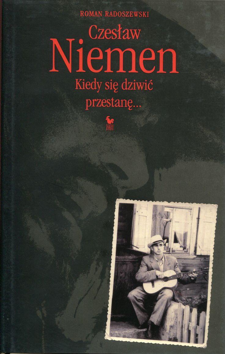 """""""Czesław Niemen. Kiedy się dziwić przestanę... Monografia artystyczna"""" Roman Radoszewski Cover by Andrzej Barecki Published by Wydawnictwo Iskry 2004"""