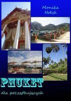 Phuket dla początkujących-Hołyk Monika