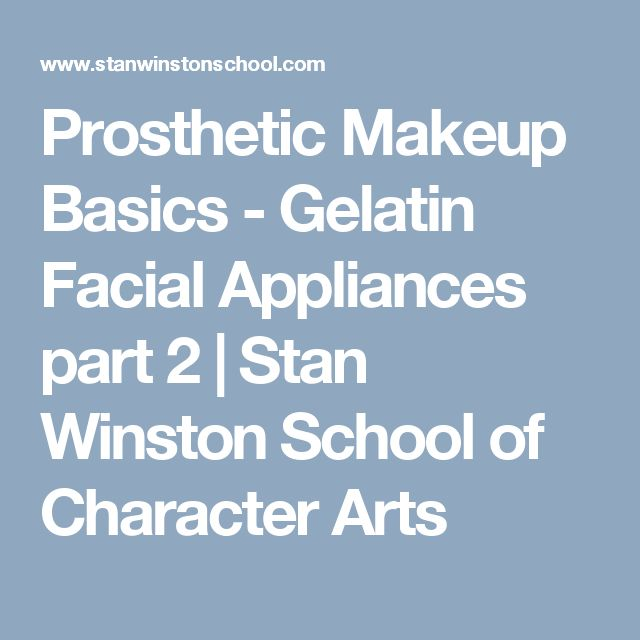 Prosthetic Makeup Basics - Gelatin Facial Appliances part 2 | Stan Winston School of Character Arts