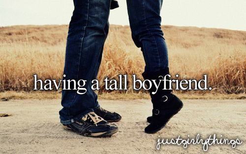 having a tall boyfriend