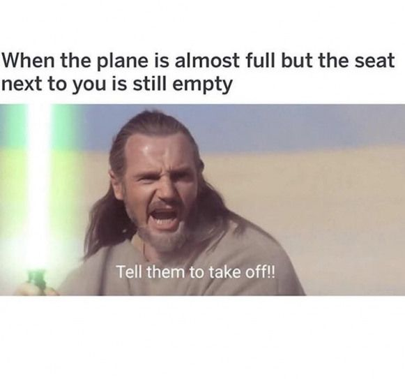 This Would So Be Me Especially If I Have To Sit Next To Someone Who Either Didn T Bathe Or Has Funny Star Wars Memes Star Wars Humor Star Wars Quotes