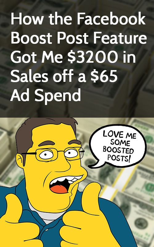 "How the Facebook ""Boost Post"" Feature Got Me $3200 in Sales off a $65 Ad Spend"