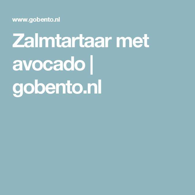 Zalmtartaar met avocado | gobento.nl