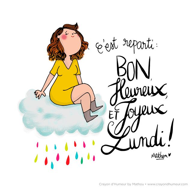 Cdh Joli Lundi Mathou Pinterest Quotes Today Quotes Et Humor