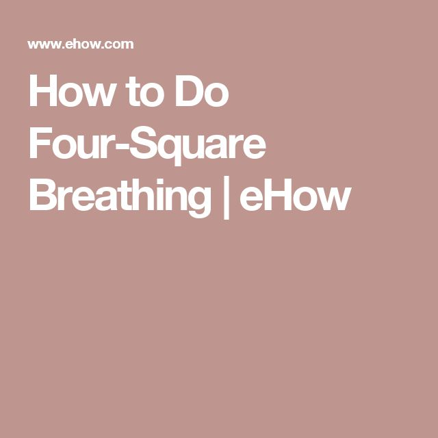 How to Do Four-Square Breathing | eHow