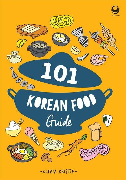 """101 Korean Food Guide"" Olivia Kristie #buku #sewabuku #perpustakaan"