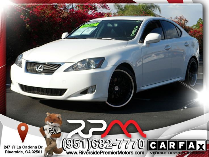 2006 IS250 For Sale Riverside Premier Motors Local Used Car Dealership In the Inland Empire Offers Beautiful Cars Like This one. Check out Our Inventory.