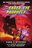 The Ender Eye Prophecy: An Unofficial Graphic Novel for Minecrafters #3