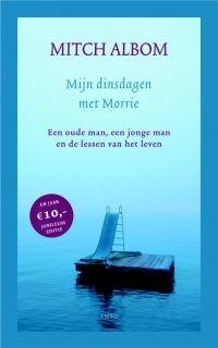 Mijn dinsdagen met Morrie - Mitch Albom / Een mooi, ontroerend en indrukwekkend boek, waarin alles voorbij komt waar het leven om draait: liefde, genegenheid, plezier hebben en het accepteren van de dood, zodat je je leven intenser leeft. Hoop traantjes weggepinkt. / KL