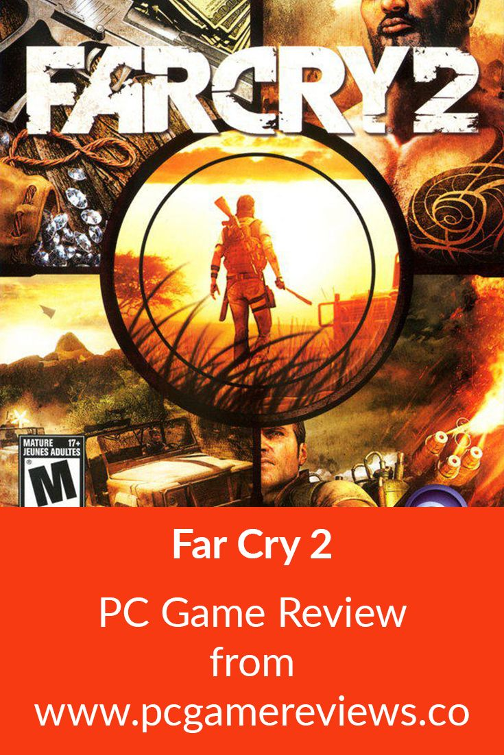 Far Cry 2 2008 Pc Game Review Complete Plot Far Cry Game
