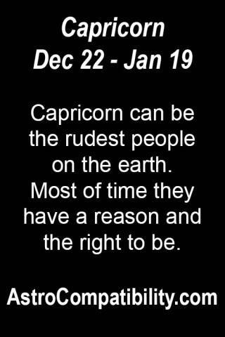 Capricorn can be the rudest.... | AstroCompatibility.com