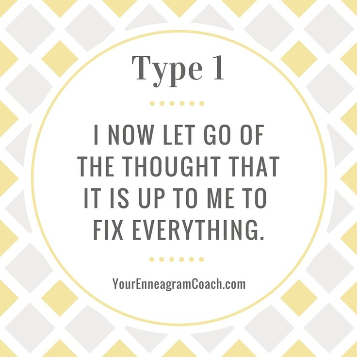 #Enneagram Type 1 friends, how can you live more spontaneous and free without the feeling that you must be the one to fix everything?