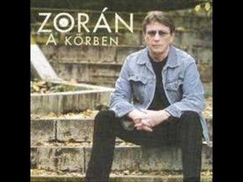 Zorán - Záróra (Closing time)