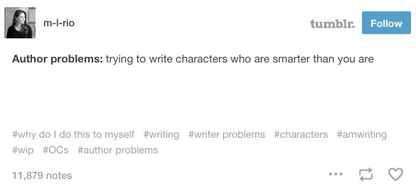 When you're facing the biggest problem of all. | 22 Times Tumblr Understood The Struggles Of Being A Writer