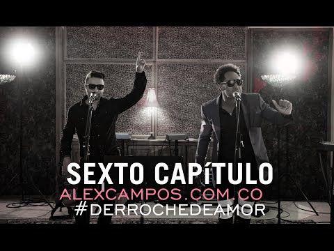 Capítulo 6: Making of 6 - Derroche de amor #Alex Campos. (Subtitulado) - YouTube