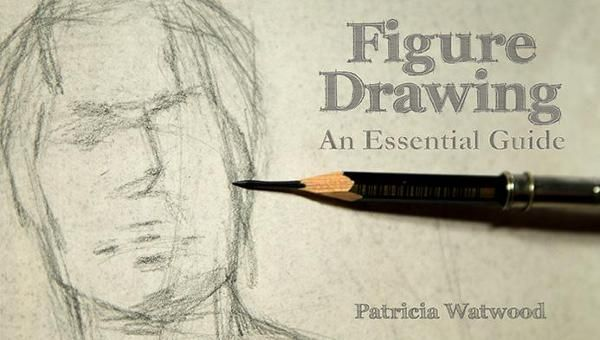Figure Drawing: An Essential Guide