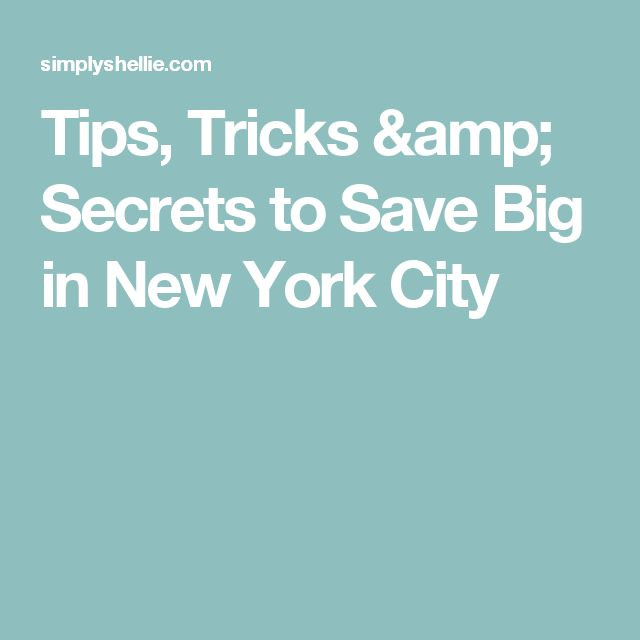 Tips, Tricks & Secrets to Save Big in New York City