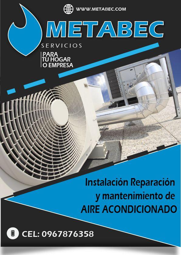 METABEC Ecuador: Instalación y mantenimiento de aire acondicionado, climatización para el hogar o empresas Ibarra Imbabura y el norte del Ecuador 0967876358