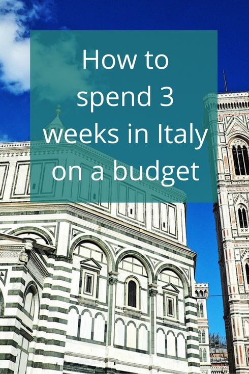 Adoration 4 Adventure's recommendations on how to spend 3 weeks in Italy on a budget including where to stay and how to save money.