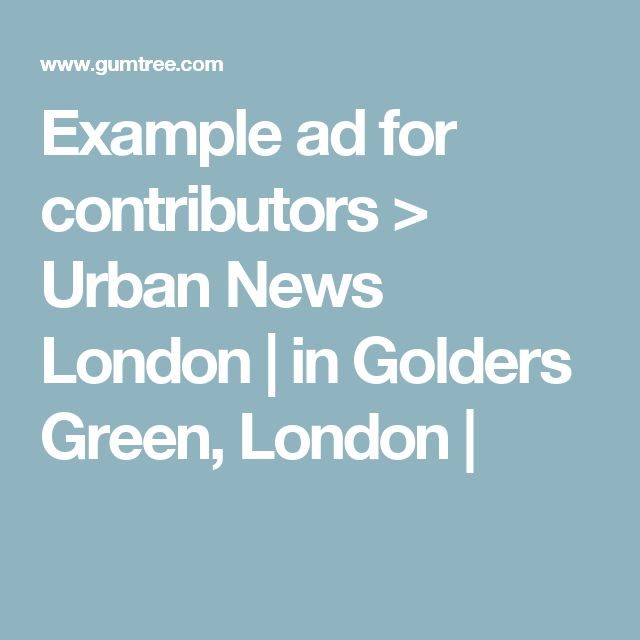 Example ad for contributors > Urban News London | in Golders Green, London |