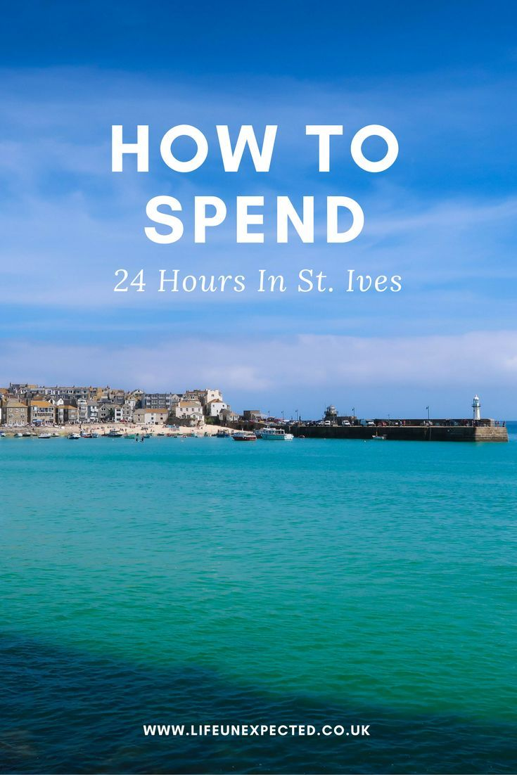 How To Spend 24 Hours In St Ives    St Ives Cornwall | Day Out To St Ives Cornwall | Family Holiday To Cornwall | Places To Visit In Cornwall | Must See Cornwall