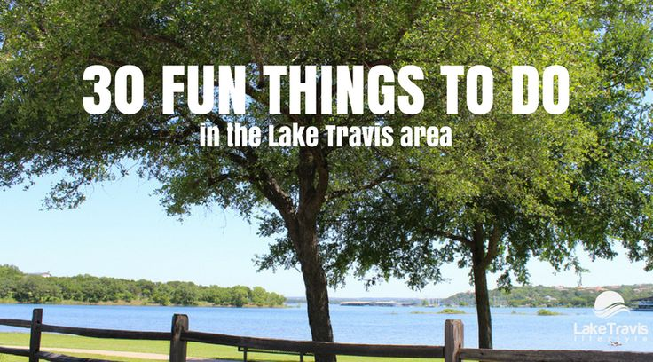 Lake Travis spring break is upon us. The lake is full and it's a beautiful time to be here and enjoy everything the Lake Travis area has to offer.
