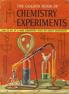 Free (old school) chemistry book for kids. With real (as in dangerous! hooray!) experiments.